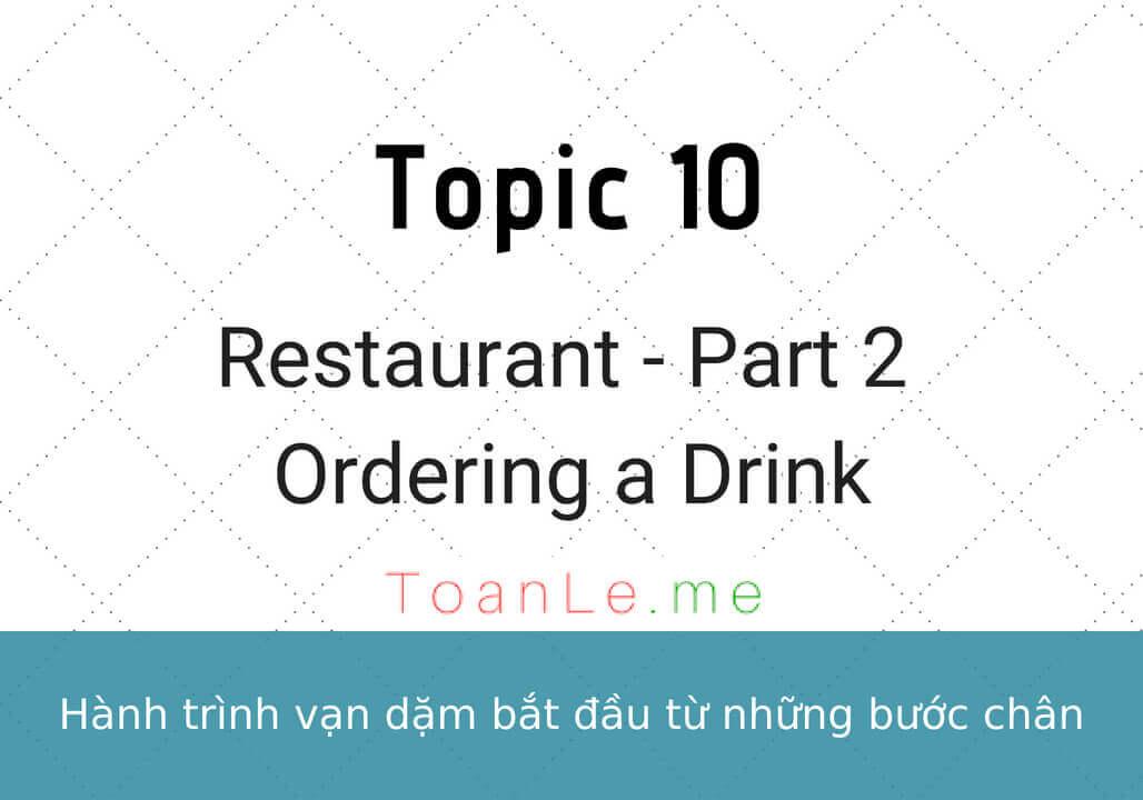 toanle me Restaurant part 2 Ordering a Drink