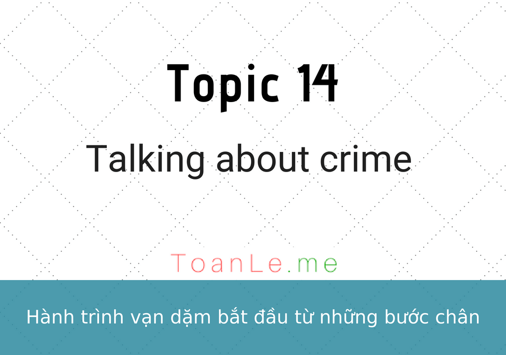toanle me Talking about crime
