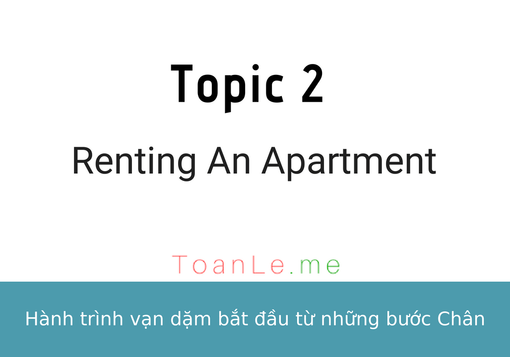 toanle me Topic 2 - Renting An Apartment