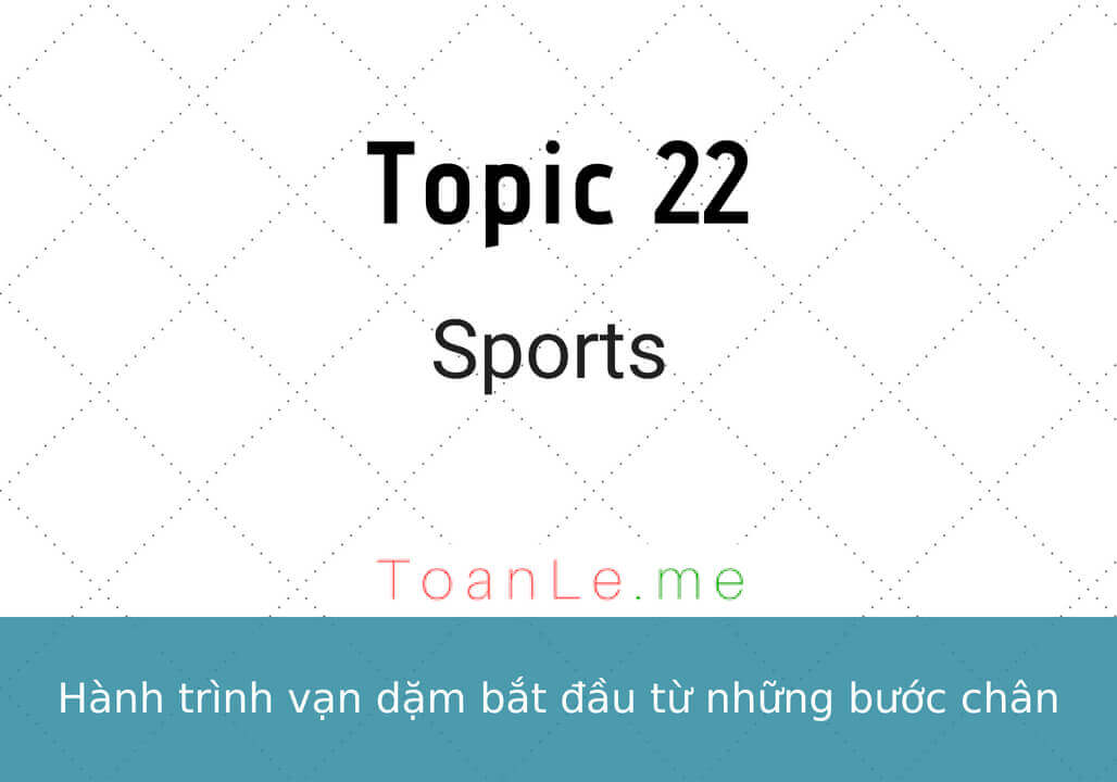 toanle me Topic 22 Sports