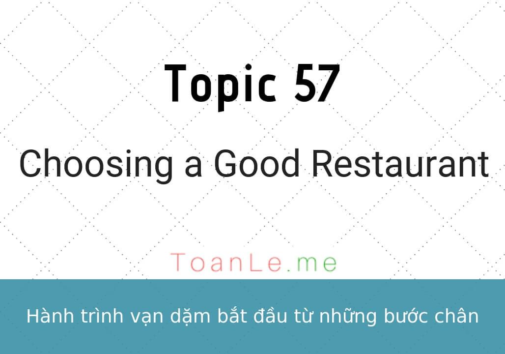 toan le luca Topic 57 Choosing a Good Restaurant