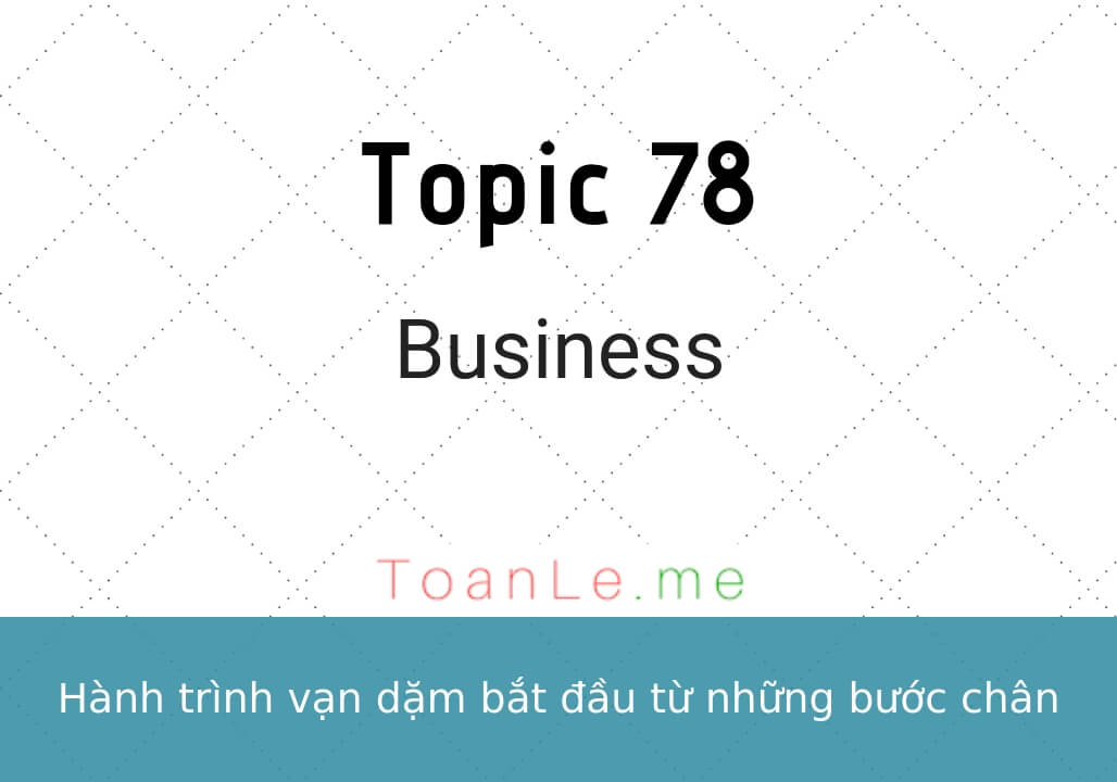 toan le luca topic 78 Business