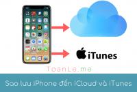 toan le luca Sao luu iPhone den iCloud va iTunes