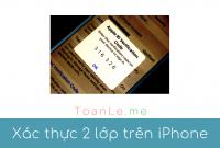 Xác thực 2 lớp trên iPhone