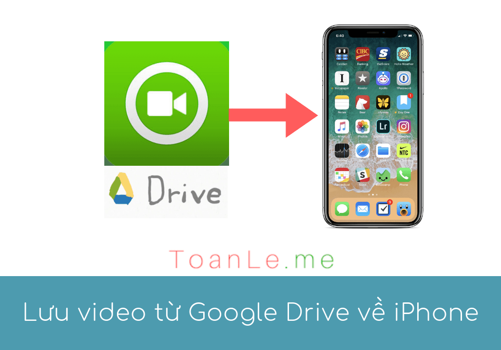 toan le luca luu video tu google drive ve iphone