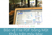 bao ve file pdf bang mat khau tren may tinh mac