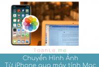chuyen hinh anh tu iphone qua may tinh mac