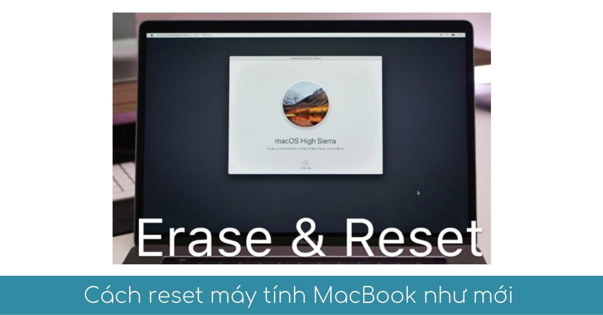 cach reset may tinh macbook ve trang thai nha san xuat