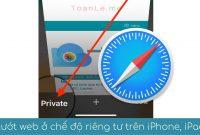 luot web o che do rieng tu tren iphone
