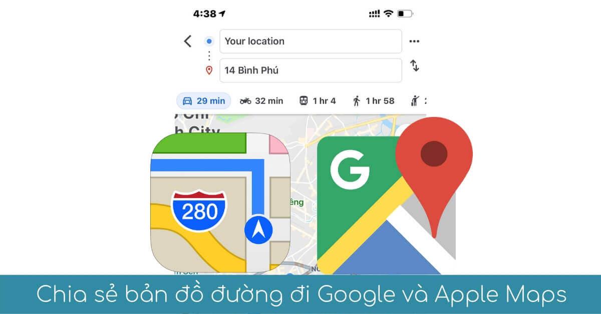 chia se ban do duong di google va apple maps