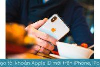 tao tai khoan moi apple ID tren iphone