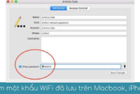 tim xem mat khau wifi da luu tren may tinh Mac iPhone