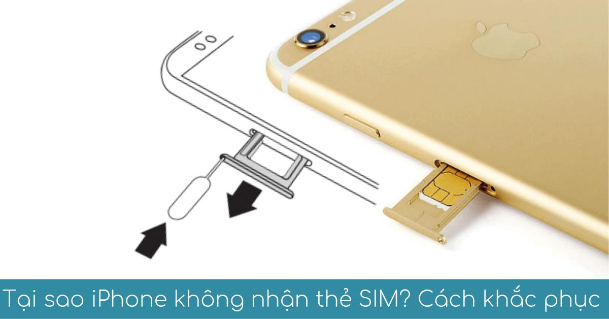 tai sao iphone khong nhan the sim
