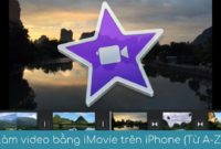 huong dan lam video bang imovie tren iphone