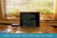 Cach mo dvd tren may tinh mac