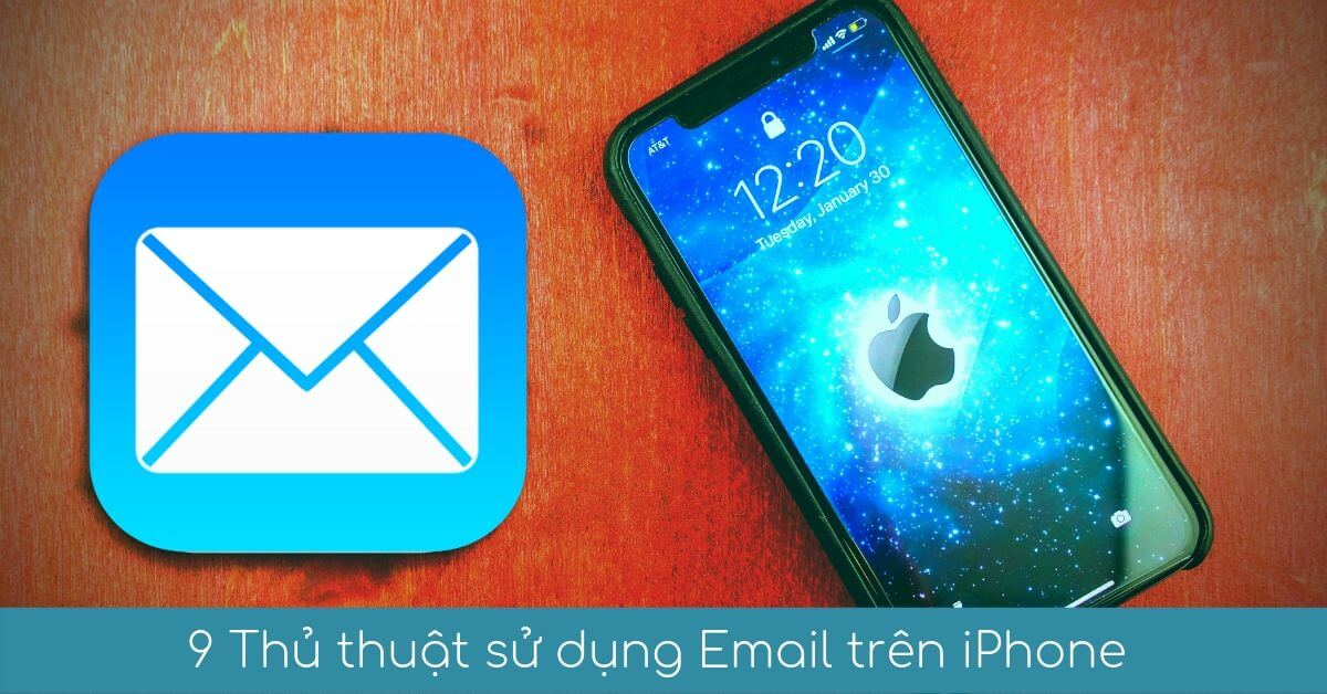 00 9 thu thuat su dung email tren iphone