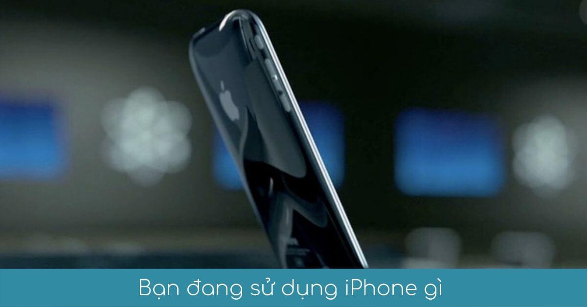 00 Ban dang su dung iphone gi