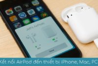 ket noi airpod voi iphone ipad mac pc android